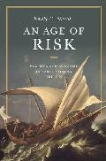 An age of risk : politics and economy in early modern Britain