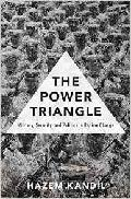 The power triangle : military, security, and politics in regime change