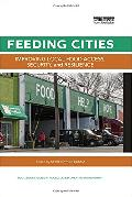 Feeding cities : improving local food access, security, and resilience