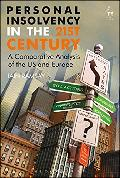 Personal insolvency in the 21st century : a comparative analysis of the US and Europe