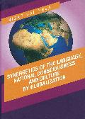 Synergetics of the language, national consciousness and culture by globalization