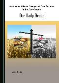 Agriculture, climate change and food security in the 21st century : our daily bread