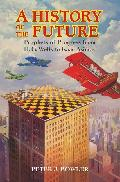 A history of the future : prophets of progress from H. G. Wells to Isaac Asimov