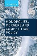 Monopolies, mergers and competition policy