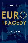 EuroTragedy : a drama in nine acts