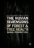 The human dimensions of forest and tree health : global perspectives