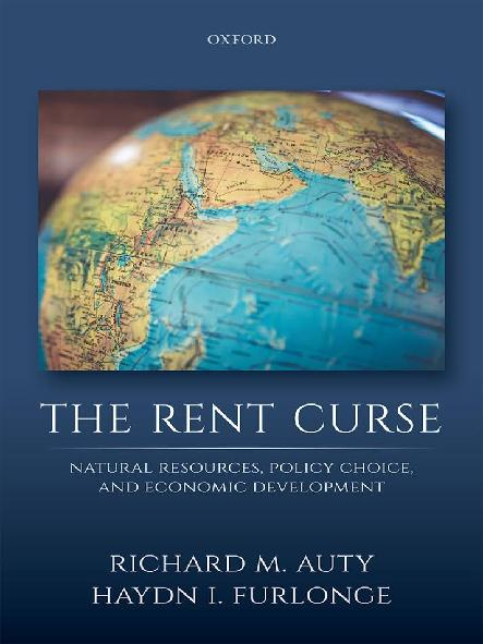 The rent curse : natural resources, policy choice, and economic development