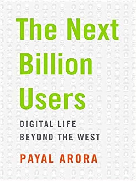 The next billion users : digital life beyond the West
