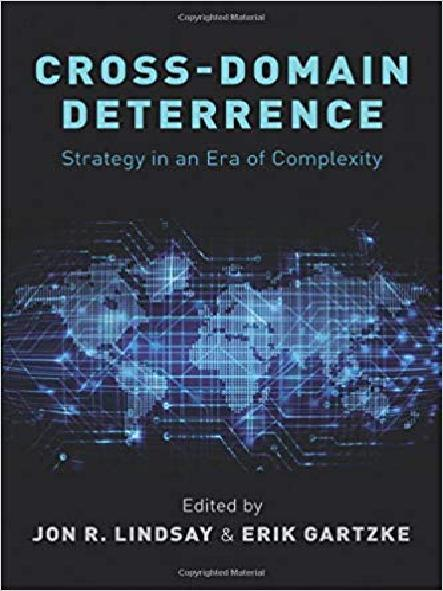 Cross-domain deterrence : strategy in an era of complexity
