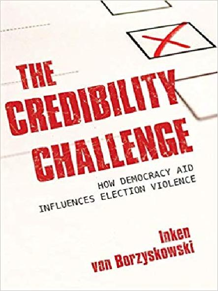 The credibility challenge : how democracy aid influences election violence