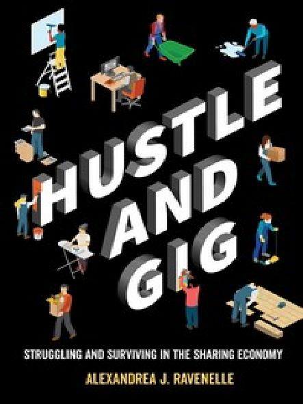 Hustle and gig : struggling and surviving in the sharing economy
