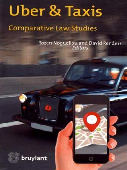 Uber & taxis : comparative law studies