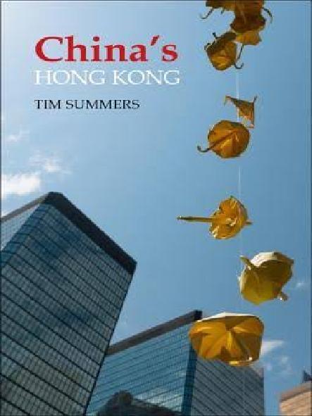 China's Hong Kong : the politics of a global city
