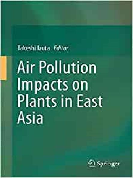 Air pollution impacts on plants in East Asia
