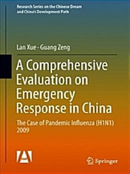 A comprehensive evaluation on emergency response in China : the case of pandemic influenza (H1N1) 2009