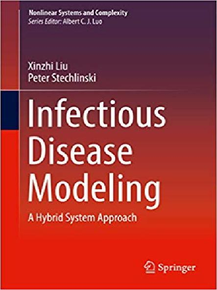 Infectious disease modeling : a hybrid system approach