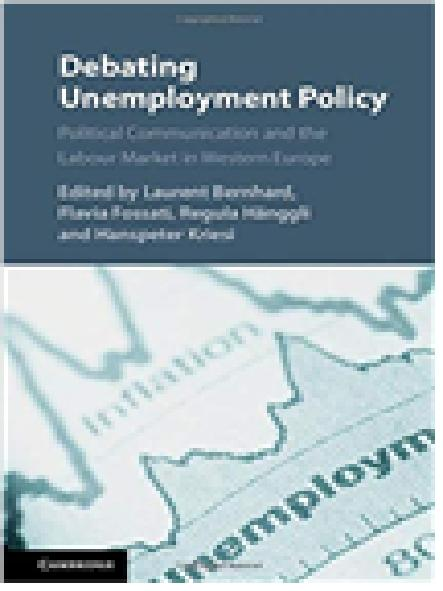 Debating unemployment policy : political communication and the labour market in Western Europe