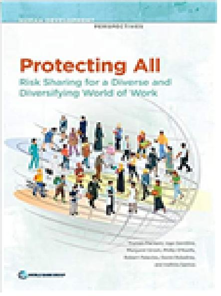 Protecting all : risk sharing for a diverse and diversifying world of work