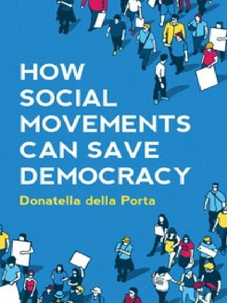 How social movements can save democracy : democratic innovations from below