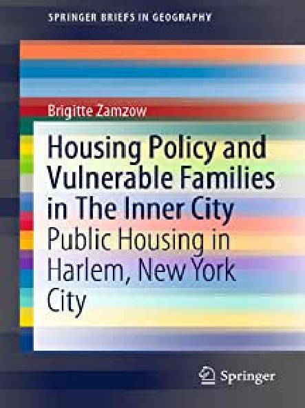 Housing policy and vulnerable families in the inner city : public housing in Harlem, New York City