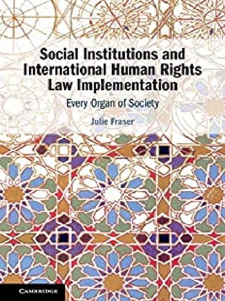 Social institutions and international human rights law implementation : every organ of society