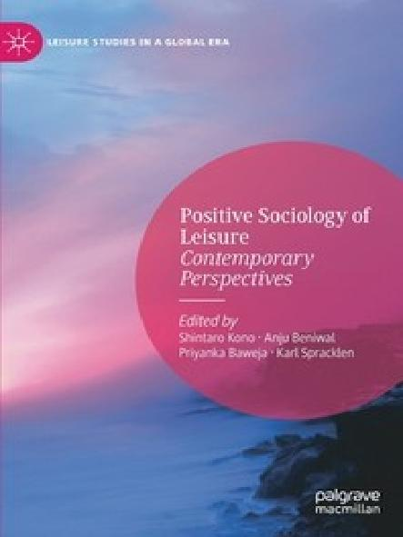 Positive sociology of leisure : contemporary perspectives