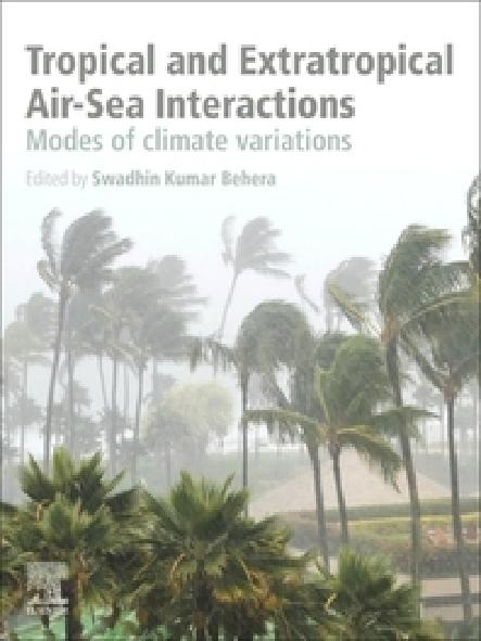 Tropical and extratropical air-sea interactions : modes of climate variations