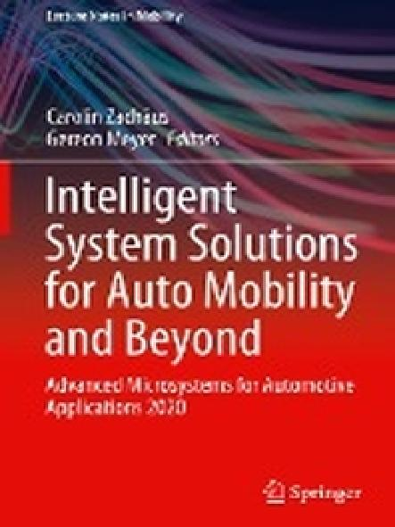 Intelligent system solutions for auto mobility and beyond : advanced microsystems for automotive applications 2020
