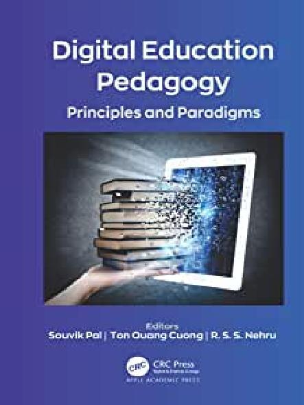 Digital education pedagogy : principles and paradigms