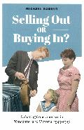 Selling out or buying in? : debating consumerism in Vancouver and Victoria, 1945-1985