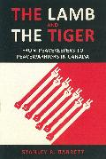 The lamb and the tiger : from peacekeepers to peacewarriors in Canada