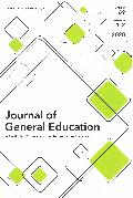 Journal of general education: a curricular commons of the humanities and sciences